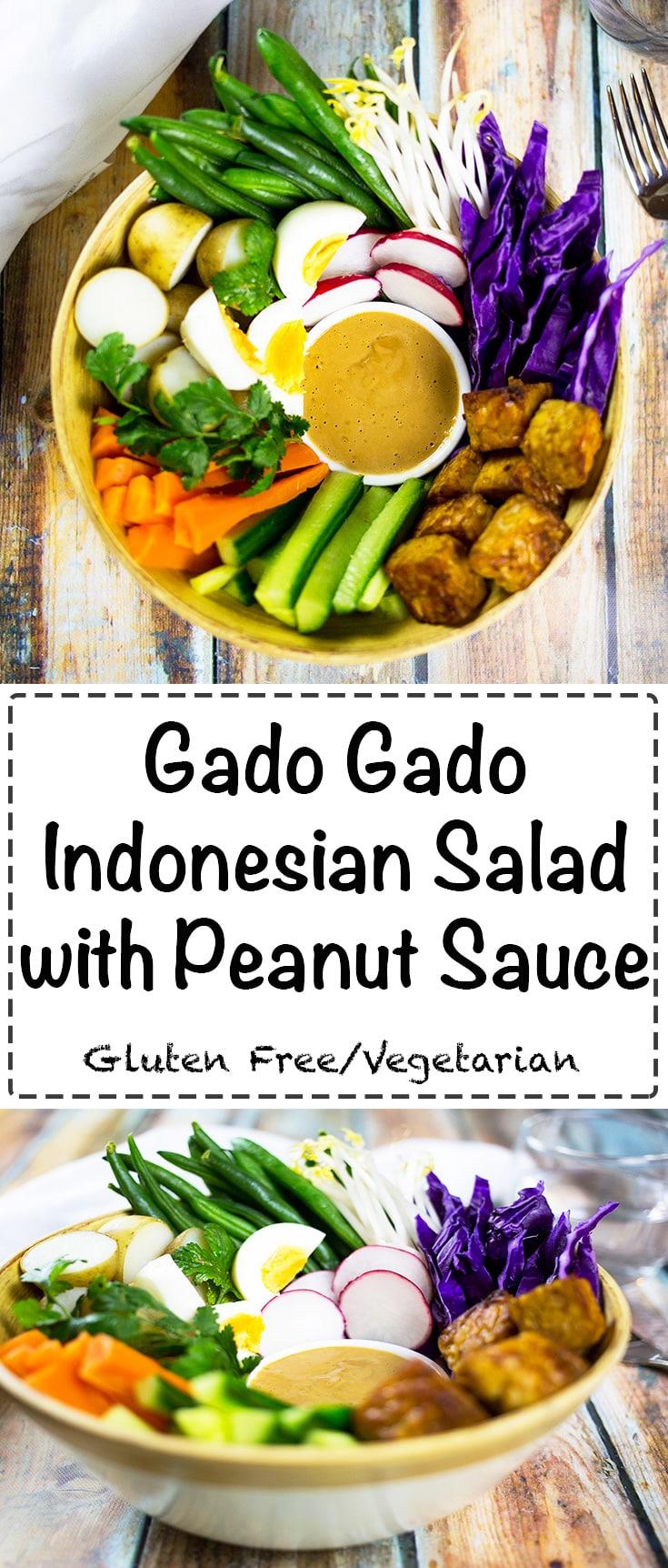 Gado Gado Indonesian Salad with peanut sauce. A healthy and tasty vegetarian salad.#glutenfree #vegetarian #glutenfreemain
