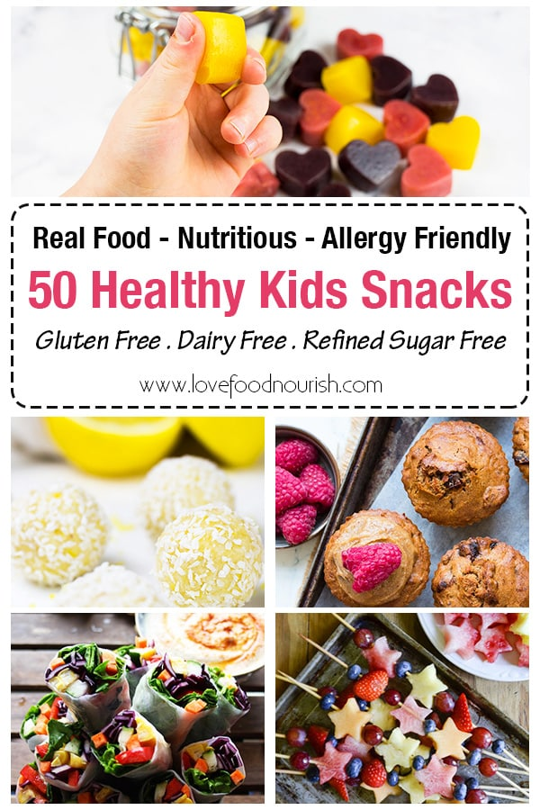 50 Healthy Kids Snacks that are gluten, dairy and refined sugar free