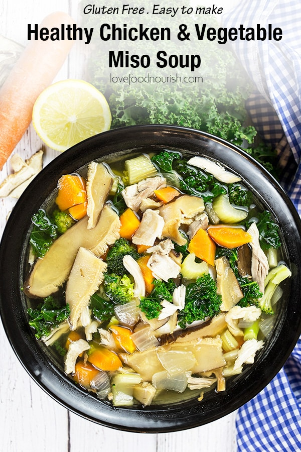 Healthy Chicken and Vegetable Miso Soup - This nourishing and tasty chicken soup is packed full of vegetables in a lemon miso broth. #chickensoup #chickenandvegetablesoup #asiansoup #misosoup #soup #glutenfreedinner #miso