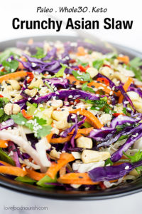 This easy to make Asian slaw is crisp, crunchy and full of Asian inspired flavour. This colourful Asian slaw makes a very versatile side dish that easily compliments a variety of your favourite Asian food. Paleo and Whole30 friendly. #paleodinner #summerfood #asianfood #lowcarbideas #slaw #asiansalad #whole30 #whole30dinner #salad #paleo #whole30
