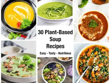A collage of different Vegan and plant- based soup recipes