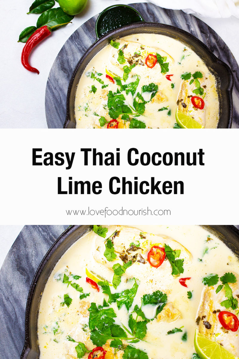 Thai coconut lime chicken in pan on marble backrgound with text overlay saying easy thai coconut lime chicken.